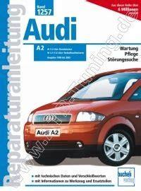 Audi A2 Handbuch by Audi A2 Reparaturanleitung 2000 2002