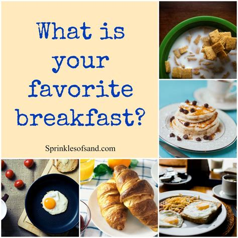 Whats Your Favorite Afternoon Snack by Favorite What Is Your Favorite Breakfast Sprinkles Of