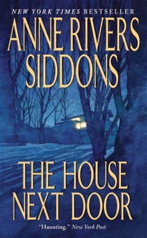 the next door books the house next door by rivers siddons reviews