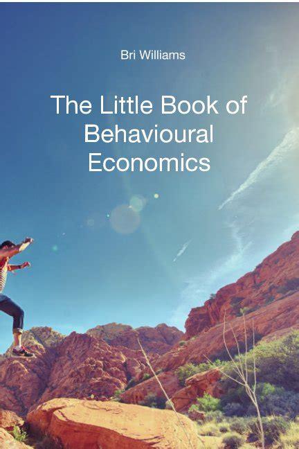 libro behavioural economics a very librer 237 a de blurb para comprar vender y compartir libros libros de blurb espa 241 a