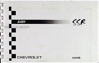 service manuals schematics 2004 chevrolet ssr navigation system 2004 chevy ssr owner s manual package