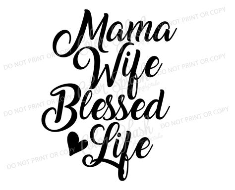 blessed to have mom mama wife blessed life svg dxf png eps cutting file