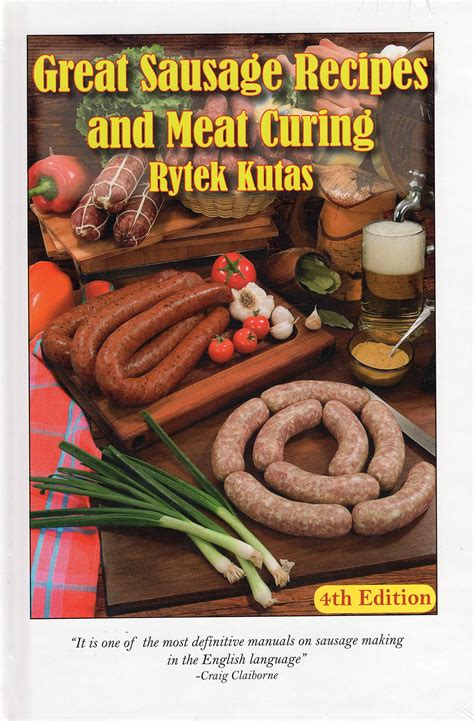 Pdf Great Sausage Recipes Curing by Great Sausage Recipes And Curing By Rytek Kutas