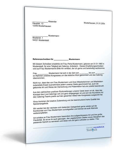 referenzschreiben beispiel kostenlos referenzschreiben f 252 r ein catering musterbrief zum