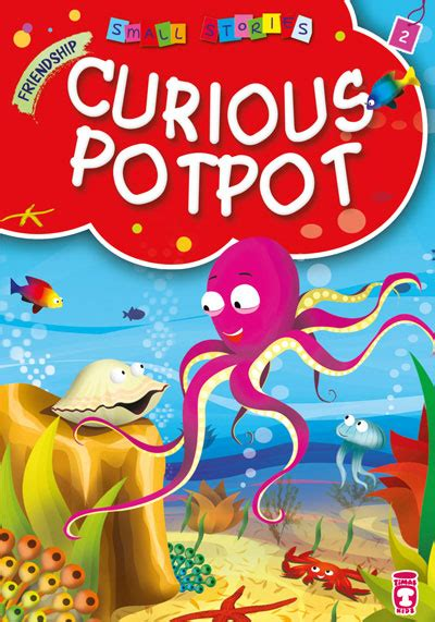 stories for the curious small stories i curious potpot timaspublishing com