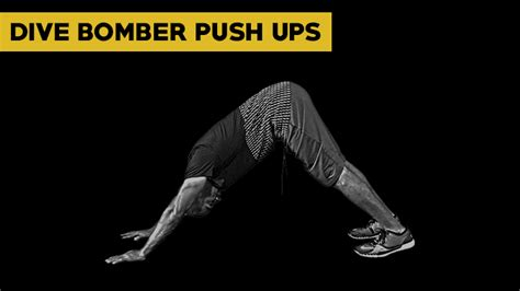 dive bomber push up chest and back workout 8 exercises 3 different ways