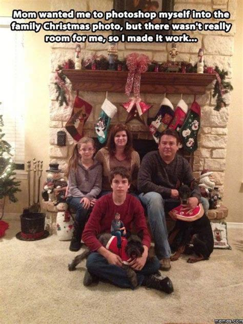 Family Christmas Meme - mom wanted me to photoshop myself into the family