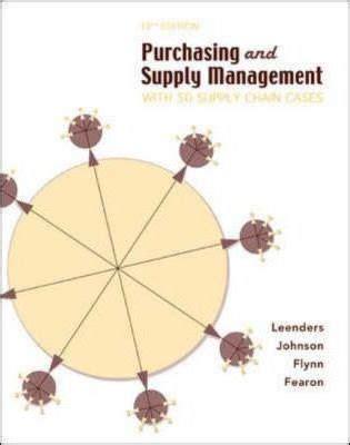 Purchasing Supply Management purchasing supply management michiel r leenders