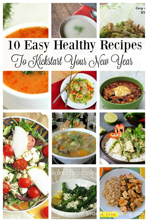 new year healthy recipes 10 easy healthy recipes to start the new year