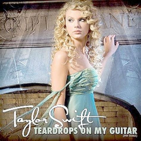 taylor swift chords teardrops on my guitar teardrops on my guitar chords