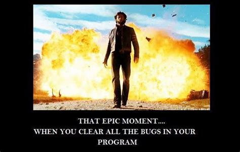 epic film moments that epic moment when you clear all the bugs geek s humor