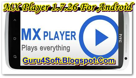 mx player for android free download and software reviews game evolution mx player 1 7 26 for android apk download free