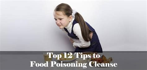 How To Detox If Ou Been Posioned by Top 12 Tips To Food Poisoning Cleanse Happycookerz