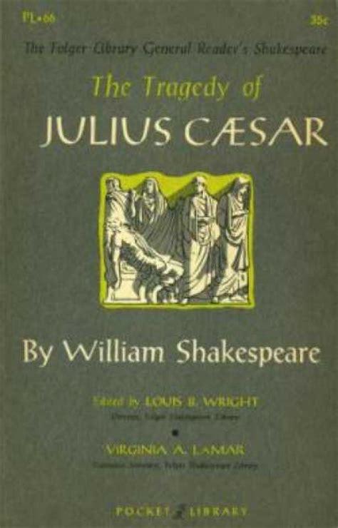 julius caesar book report julius caesar book by william shakespeare