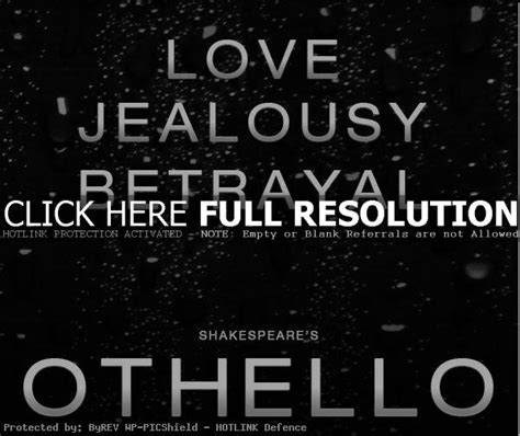 othello quotes iago quotes about quotesgram