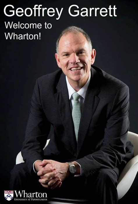 Mba Curriculum Wharton by Geoffrey Garrett Named Next Dean Of The Wharton School