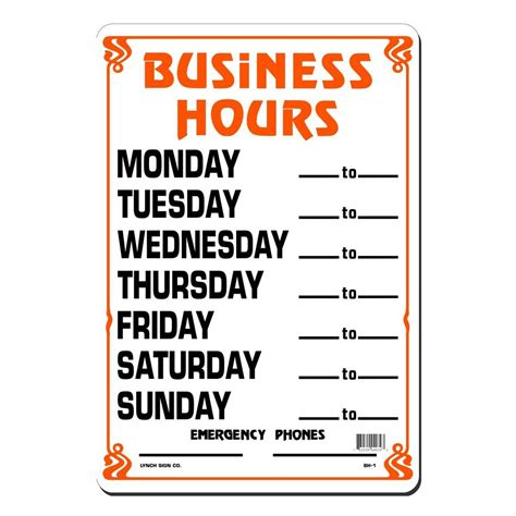 lynch sign 10 in x 14 in business hours daily sign