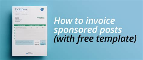 Best Way To Find For Free Find Out The Best Ways To Invoice Your Sponsored Posts And Get A Free Customizable