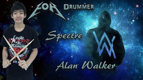 alan walker drum spectre alan walker drum cover youtube