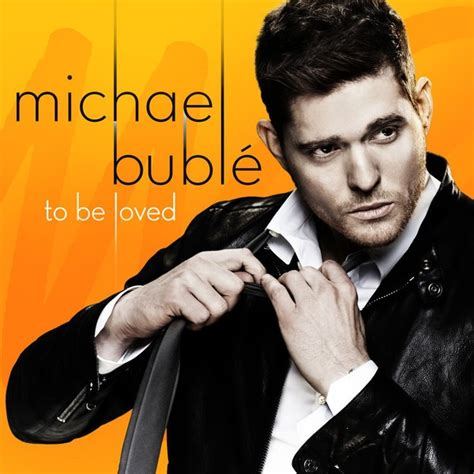 michael buble swing songs michael bubl 233 to be loved itunes version itunes plus