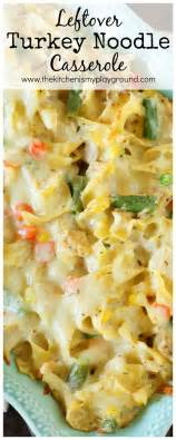 easy turkey noodle casserole recipe 17 best ideas about turkey casserole on