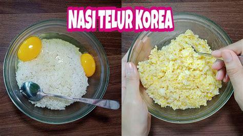 nasi telur korea makanan viral youtube