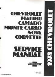 1978 chevrolet camaro corvette monte carlo nova caprice el camino service manual
