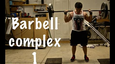 barbell complex barbell complex for loss and growth
