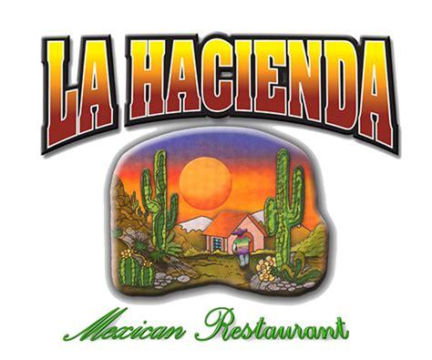 hacienda mexican restaurant catering menu online home la hacienda