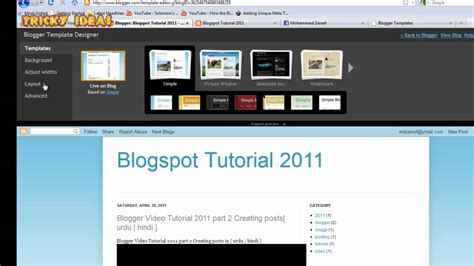 tutorial blogger youtube blogger video tutorial 2011 part 3 editing template and
