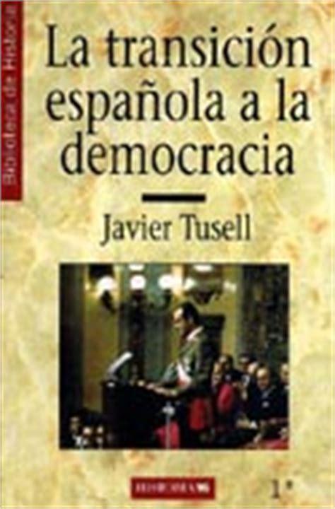 libro la democracia sentimental documentales y pel 237 culas sobre la transici 243 n espa 241 ola