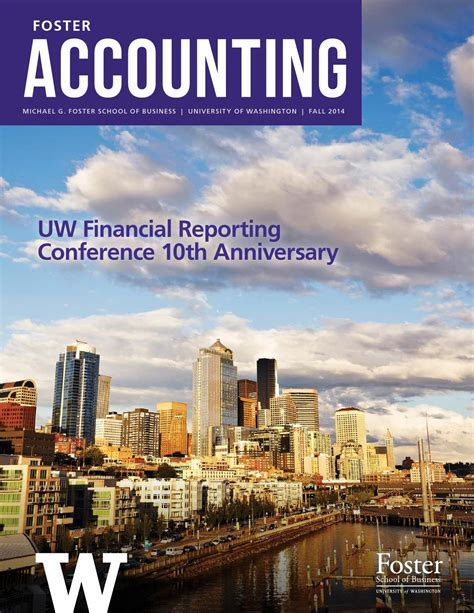 Washington Foster Mba Class Profile by Uw Foster School Accounting Newsletter Fall 2014 By