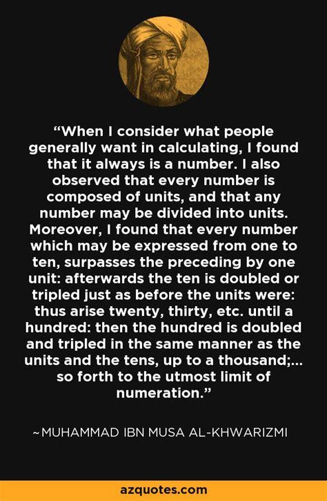 muhammad ibn musa al khwarizmi quote     people generally   calculating