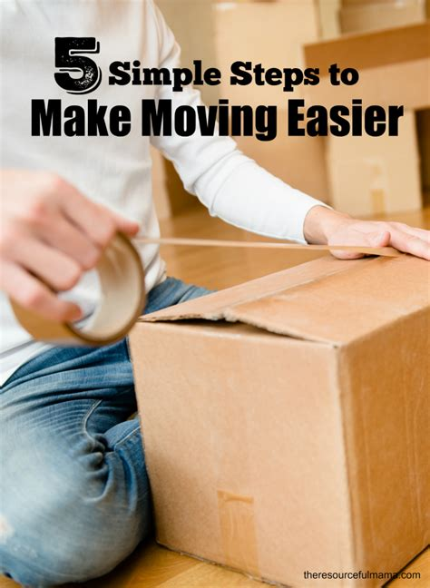 top 28 make moving easier moving tips make moving easier when you have kids make moving