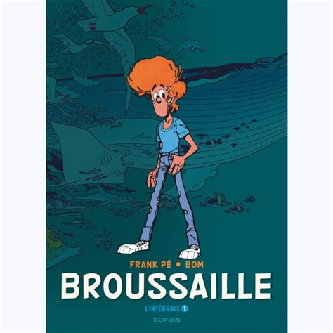 broussaille tome 1 l int 233 grale 1978 1987 sur www bd tek com