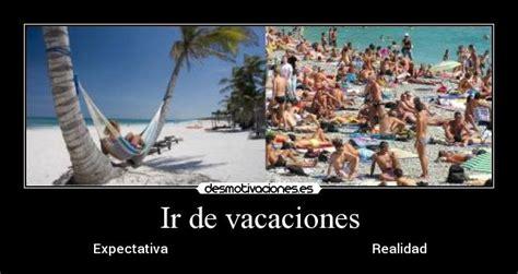 imagenes sobre vacaciones de verano divertidas desmotivaciones sobre las vacaciones vida 2 0