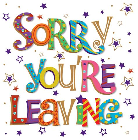 sorry you re leaving card template sorry you re leaving
