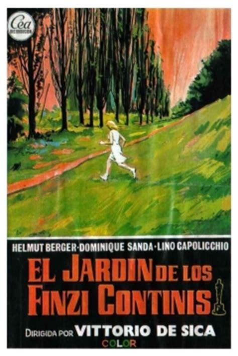 il giardino dei finzi contini completo pel 237 cula el jard 237 n de los finzi contini 1970 the