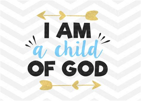 tiny talks i am a child of god books i am a child of svg arrow boy vector cutting