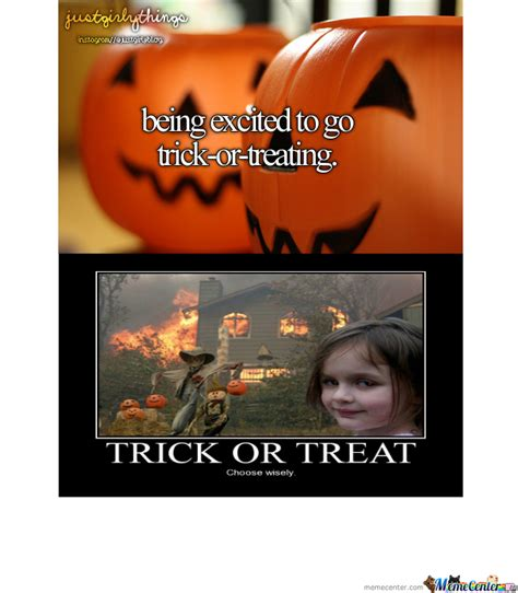 Trick Or Treat Meme - trick or treat by b0hnseibaum meme center