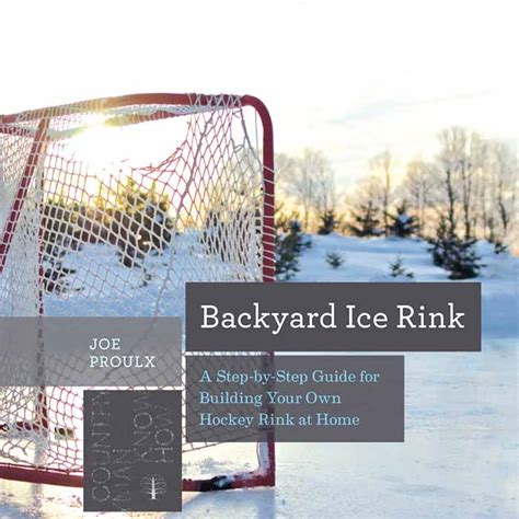 how to build a backyard rink how to build the backyard rink the nation