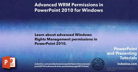 advanced powerpoint tutorial videos advanced wrm permissions in powerpoint 2010 for windows