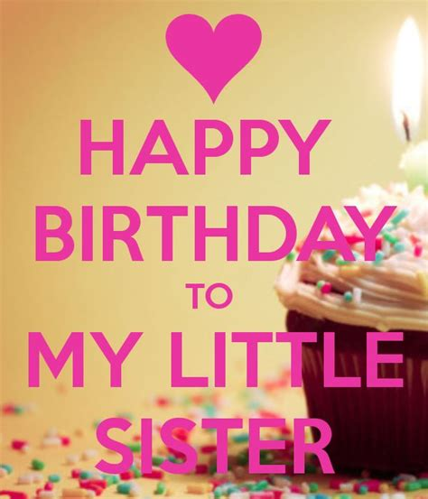 Happy Birthday Wishes For Siblings Best 25 Happy Birthday Little Sister Ideas On Pinterest