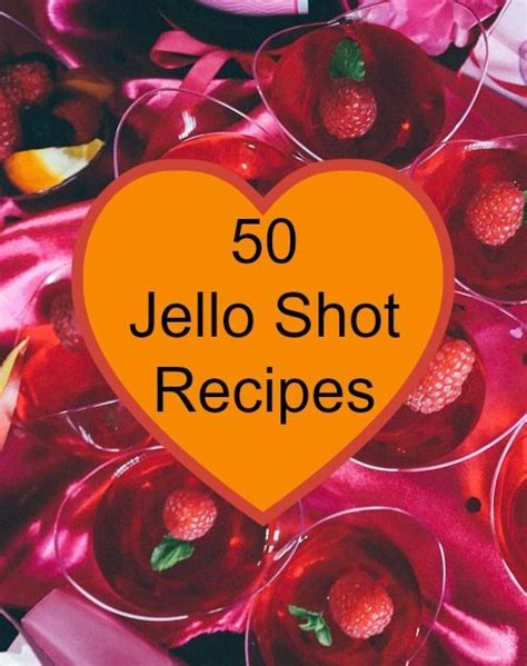 best liquor for jello 25 best ideas about jello shooters on