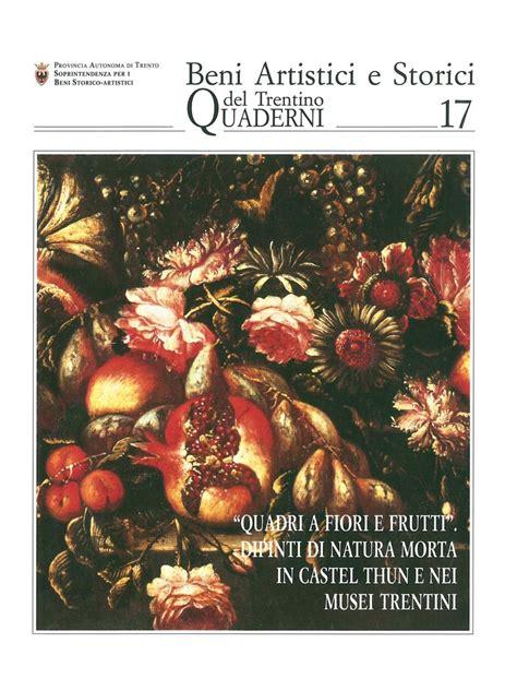 quadri natura morta fiori quadri a fiori e frutti dipinti di natura morta in