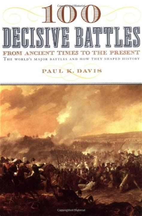 100 decisive battles book ancient history encyclopedia