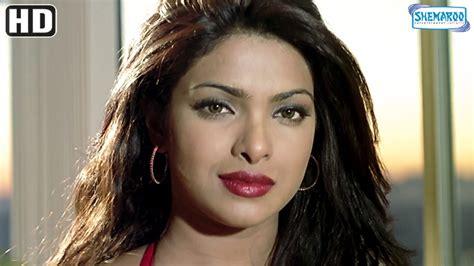 priyanka chopra movie hindi video best of priyanka chopra scenes from movie andaaz akshay