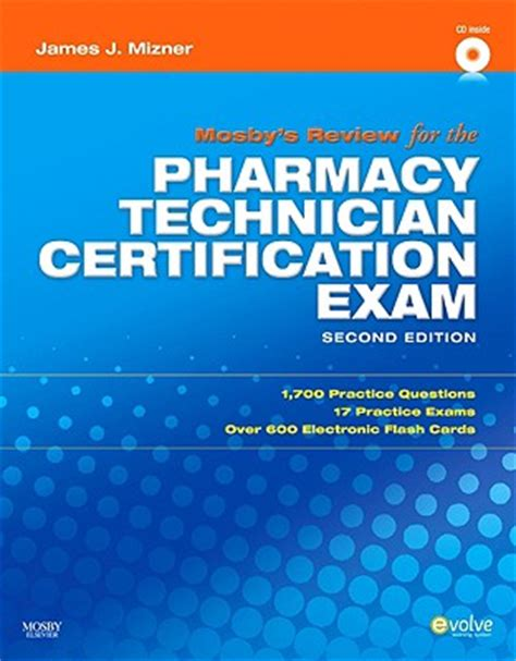 pharmacy technician certification practice question workbook 1 000 comprehensive practice questions 2018 edition books mosby s review for the pharmacy technician certification