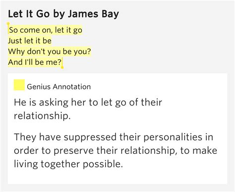 james bay let it be lyrics so come on let it go just let it be why don t let