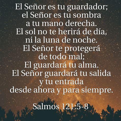 imagenes de dios va delante de ti salmos 121 5 8 versiculos y frases en espa 241 ol